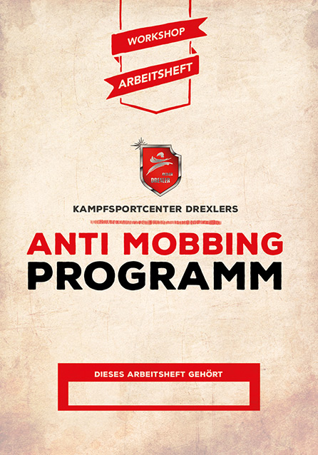 Kampfsportcenter Drexlers Anti Mobbing Programm